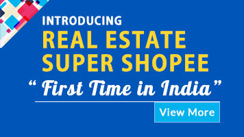 "Introducing Real Estate Super Shopee . ""First Time in India """